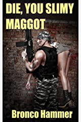 Die, You Slimy Maggot (SoCal Noir Detective Stories Book 6) Kindle Edition