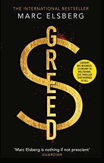Greed: The page-turning thriller that warned of financial melt-down