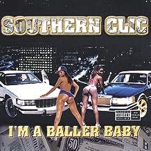 I'm A Baller Baby