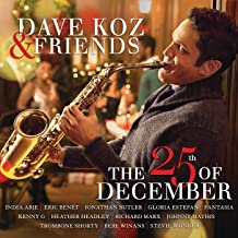Best dave koz and friends 25th of december Reviews