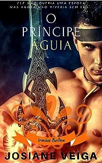 O Príncipe Águia (Irmãos Balden Livro 3)