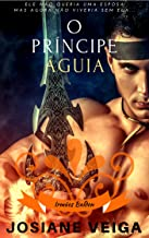 O Príncipe Águia (Saga dos Reinos)
