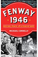 Fenway 1946: Red Sox, Peace and a Year of Hope (English Edition) Format Kindle
