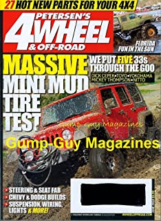 Petersen's 4 Wheel & Off-Road Magazine June 2010 MASSIVE MINI MUD TIRE TEST Chevy & Dodge Builds BASIC 4X4 WIRING Extreme Wrangler JK BUDGET BASHER BLAZER King Of Pit LONG-TERM