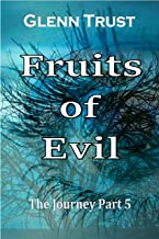 Fruits of Evil (The Journey Book 5)