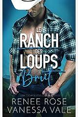 Brut (Le Ranch des Loups t. 1) Format Kindle