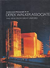 Derek Walker Associates: The View from Great Linford (Architectural Monographs No 43)