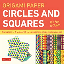 Origami Paper Circles and Squares: It's Fun to Fold!