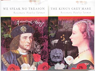 Rosemary Hawley Jarman 2 Book Set - The King's Grey Mare, We Speak No Treason