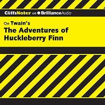 The Adventures of Huckleberry Finn: CliffsNotes