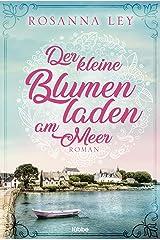 Der kleine Blumenladen am Meer: Roman (German Edition) Format Kindle