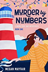 Murder by Numbers: a small town romantic mystery (The Lemon Tree Bay Mysteries Book 1) Kindle Edition