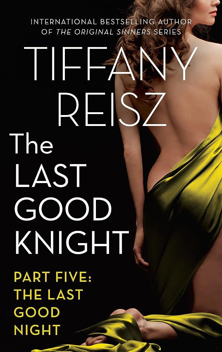 中世のロシア犠牲The Last Good Knight Part V: The Last Good Night (English Edition)
