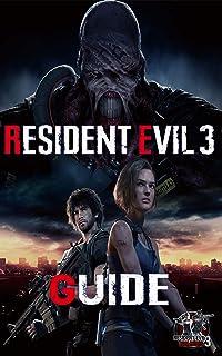 Resident Evil 3 Guide: Soluce et Guide complète de RESIDENT EVIL 3 REMAKE Nemesis (2020)..