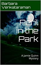 Peril in the Park: A Jamie Quinn Mystery