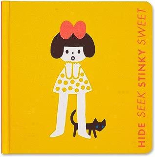 Hide Seek, Stinky Sweet: A Little Book of Opposites  — A board book for early learners.