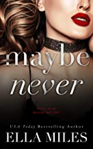 Maybe Never (Maybe, Definitely Book 2)