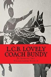 L.C.B. Lovely Coach Bundy