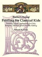Caner, Edward - Fiddling Classical Kids - Teacher Manual