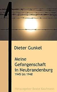 Meine Gefangenschaft in Neubrandenburg: 1945 - 1948 (German Edition)