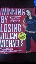 Winning By Losing by Jillian Michaels (Winning by Losing)