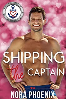 Shipping the Captain (Valentine's Inc. Cruises Book 6)