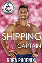 Shipping the Captain (Valentine's Inc. Cruises Book 6) (English Edition)