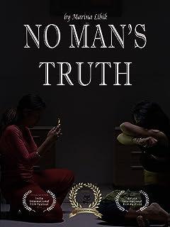 No Man`s Truth