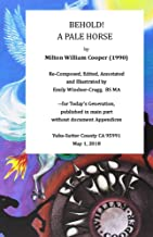 Behold!  a Pale Horse, by William Cooper: Reprint recomposed, illustrated & annotated for coherence & clarity (Public Cache)