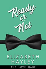 Ready or Not (The Love Game Book 4) Kindle Edition