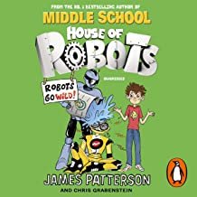 House of Robots: Robots Go Wild!: House of Robots 2