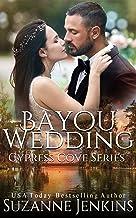 Bayou Wedding (Cypress Cove Book 9)
