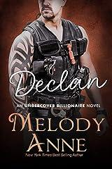 Declan (Undercover Billionaire Book 4) Kindle Edition