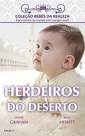 Herdeiros do Deserto (Harlequin Coleção Bebês da Realeza Livro 2)