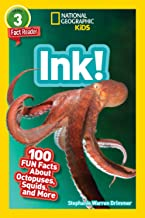 National Geographic Readers: Ink! (L3): 100 Fun Facts About Octopuses, Squid, and More