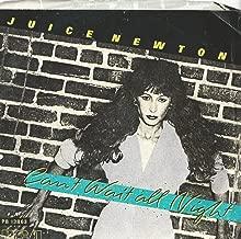 Juice Newton: Can't Wait All Night / Restless Heart 7