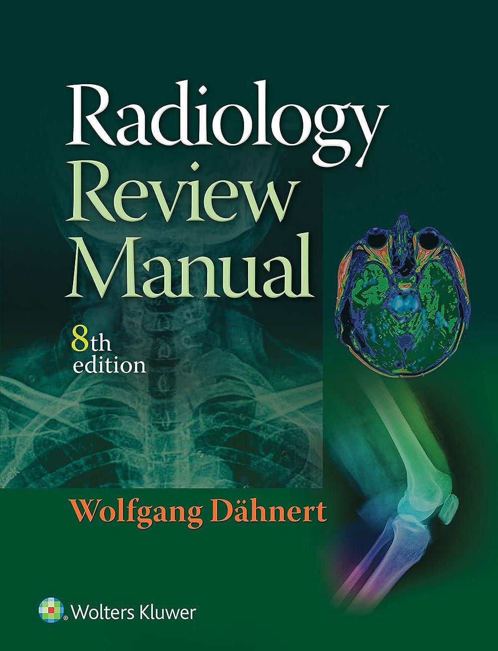促進するクラフト憂慮すべきRadiology Review Manual (English Edition)