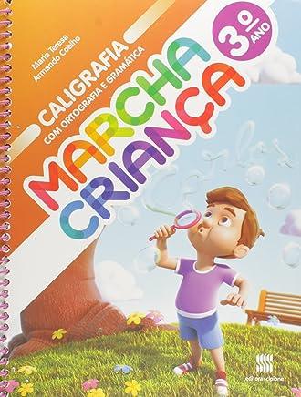 Marcha Criança. Caligrafia com Ortografia e Gramática - 3º Ano