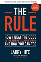 The Rule: How I Beat the Odds in the Markets and in Life—and How You Can Too (English Edition)