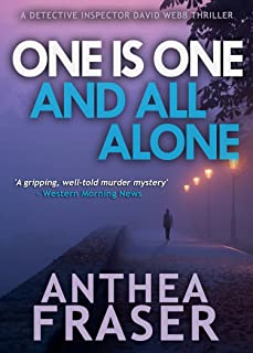 One is One and All Alone (DCI Webb Mystery Book 13)