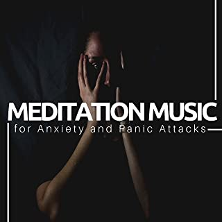 Meditation Music for Anxiety and Panic Attacks