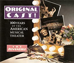 Original Cast! 100 Years of the American Musical Theater - THe Seventies
