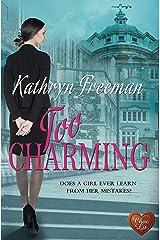 Too Charming Kindle Edition