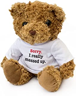 NEW - SORRY I REALLY MESSED UP - Teddy Bear - Cute Soft Cuddly - Gift Present Apology