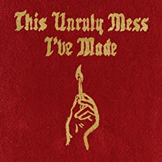 macklemore this unruly mess i've made