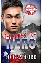 Enemies to Hero: Hometown Heroes A-Z (Born In Texas Book 5) Kindle Edition