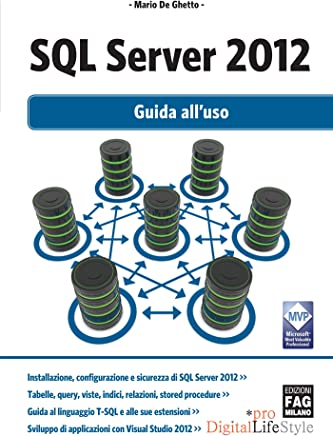 SQL Server 2012 - Guida all'uso