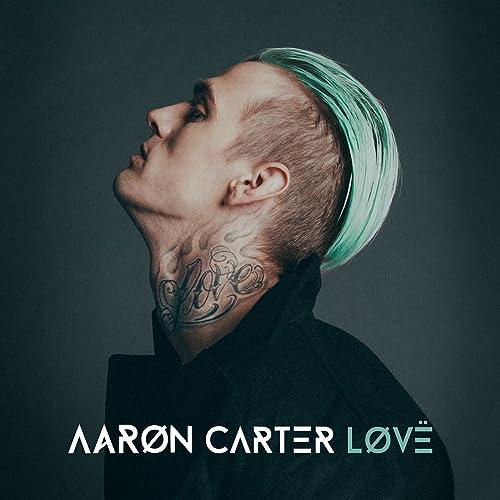 LØVË [Explicit] - <strong>Aaron Carter</strong>