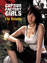 Captive Factory Girls