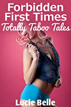Forbidden First Times: Six Totally Taboo Tales